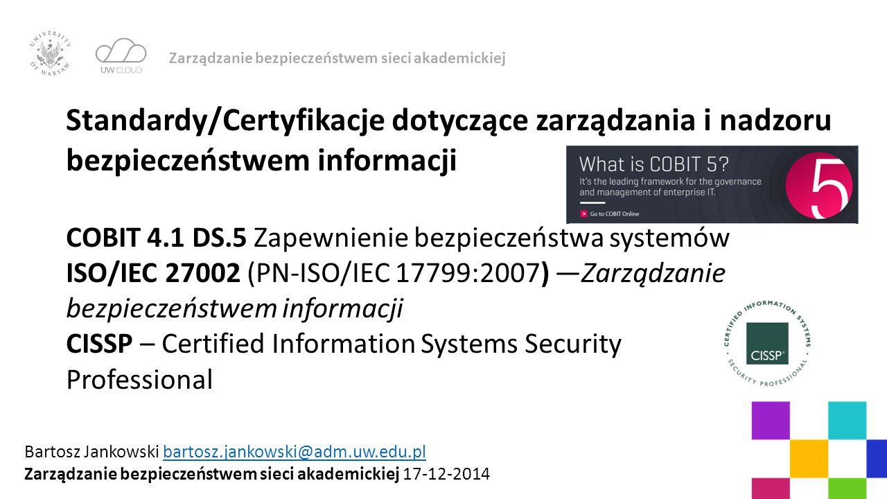 Zarządzanie bezpieczeństwem sieci akademickiej