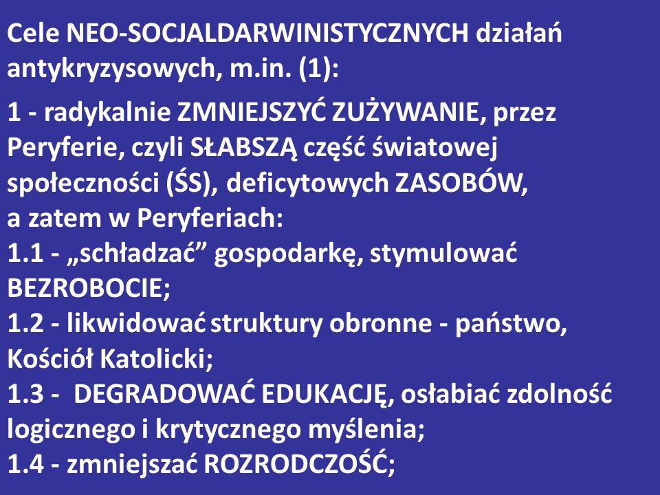 Cele NEO-SOCJALDARWINISTYCZNYCH działań antykryzysowych, m. in