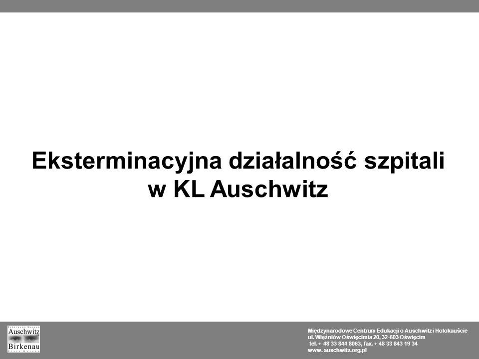 Eksterminacyjna działalność szpitali w KL Auschwitz