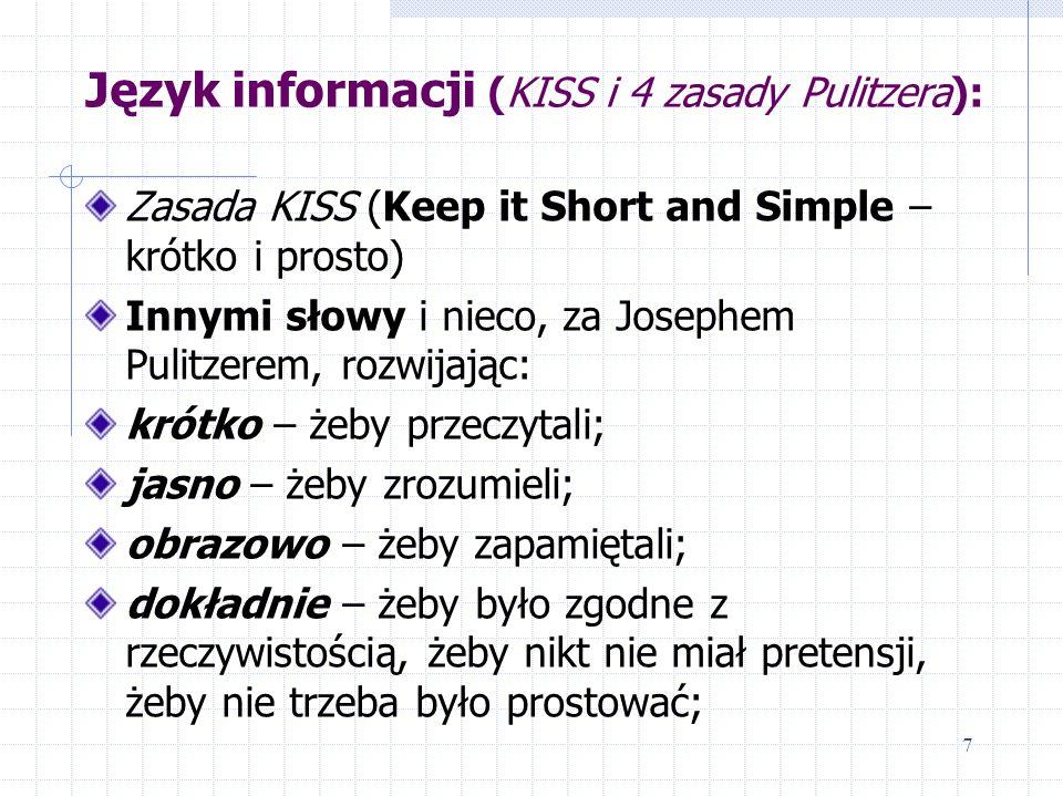 Język informacji (KISS i 4 zasady Pulitzera):