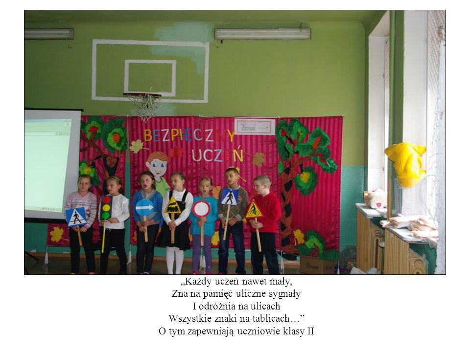 """""""Każdy uczeń nawet mały, Zna na pamięć uliczne sygnały"""