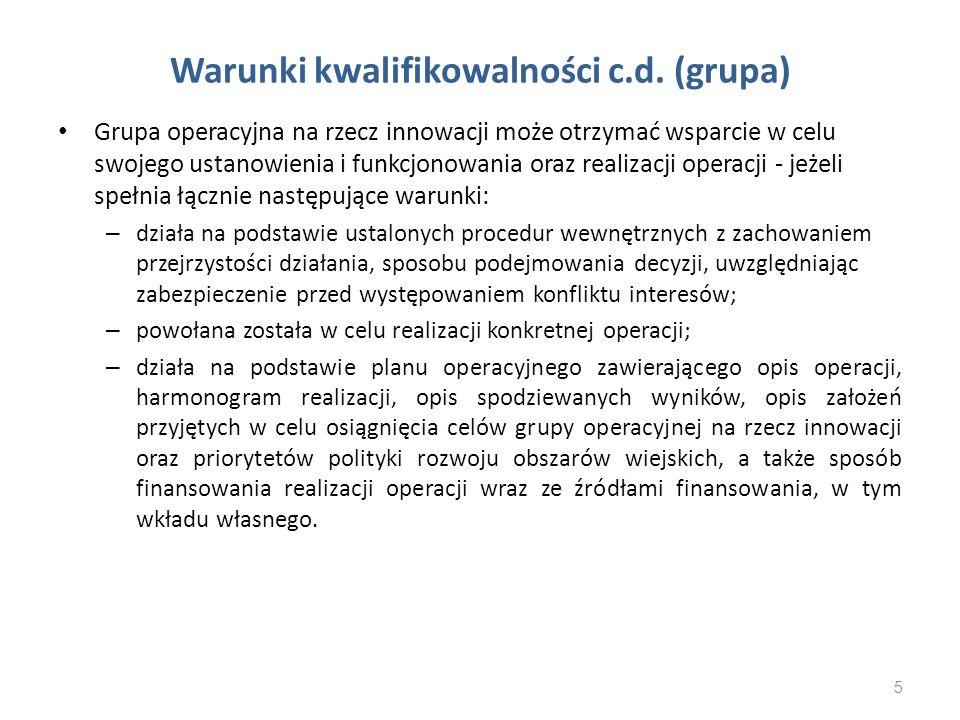 Warunki kwalifikowalności c.d. (grupa)
