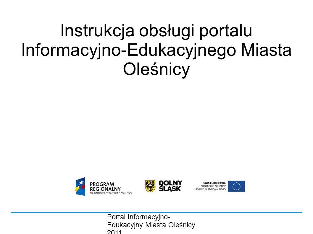 Instrukcja obsługi portalu Informacyjno-Edukacyjnego Miasta Oleśnicy