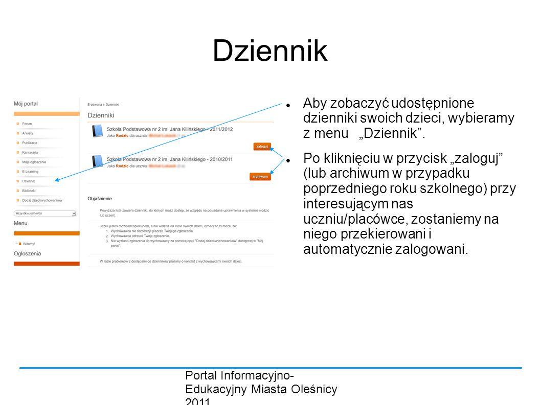 """Dziennik Aby zobaczyć udostępnione dzienniki swoich dzieci, wybieramy z menu """"Dziennik ."""
