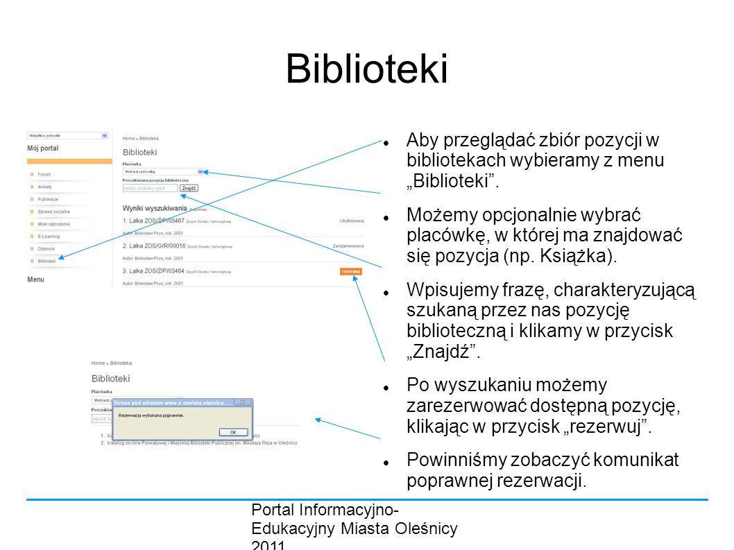 """Biblioteki Aby przeglądać zbiór pozycji w bibliotekach wybieramy z menu """"Biblioteki ."""