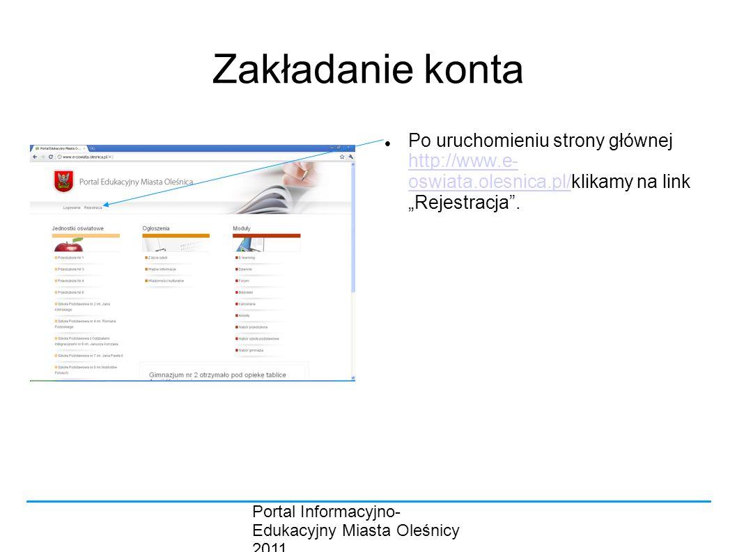 """Zakładanie konta Po uruchomieniu strony głównej http://www.e- oswiata.olesnica.pl/klikamy na link """"Rejestracja ."""