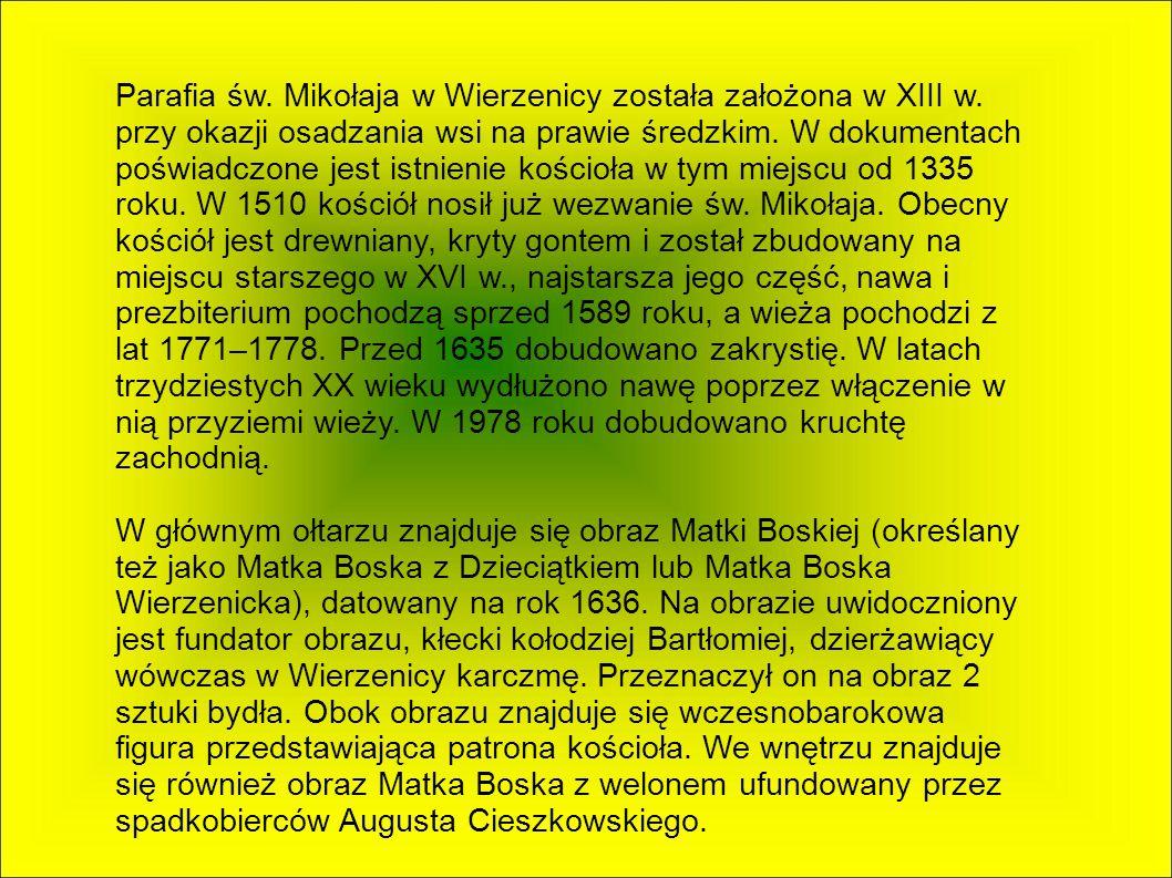Parafia św. Mikołaja w Wierzenicy została założona w XIII w