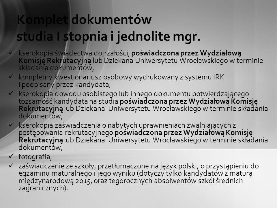 Komplet dokumentów studia I stopnia i jednolite mgr.