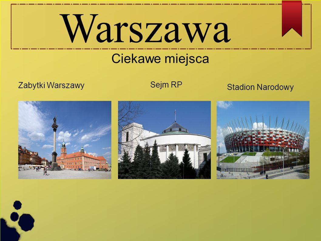 Warszawa Ciekawe miejsca Zabytki Warszawy Sejm RP Stadion Narodowy