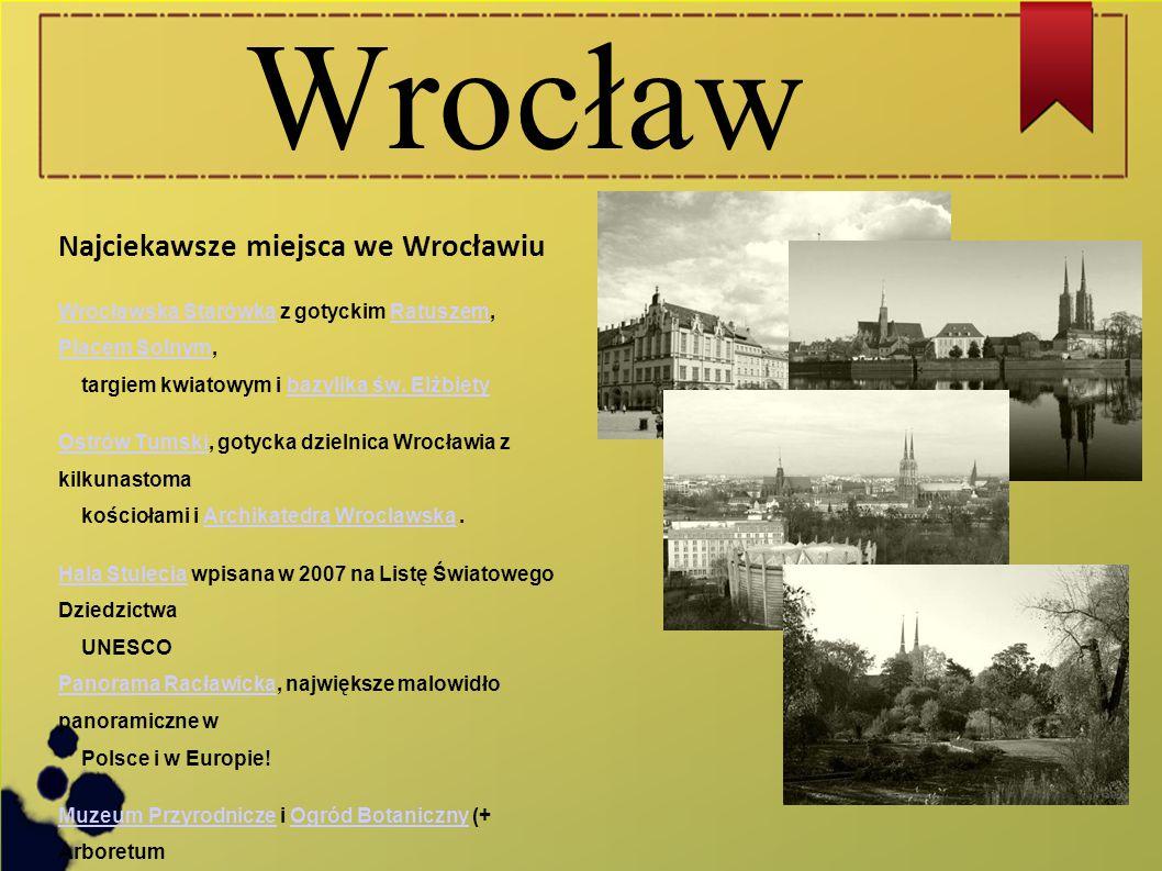Wrocław Najciekawsze miejsca we Wrocławiu
