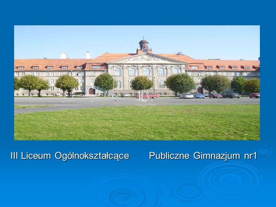 III Liceum Ogólnokształcące Publiczne Gimnazjum nr1
