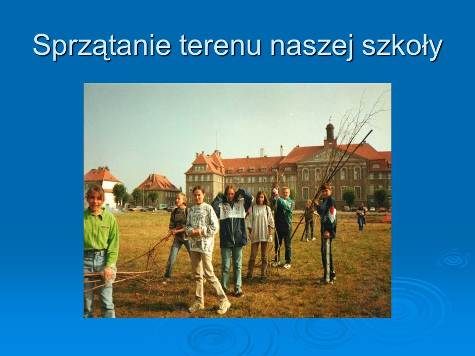 Sprzątanie terenu naszej szkoły