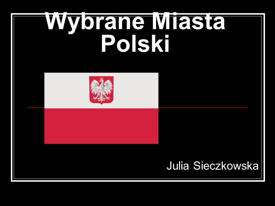 Wybrane Miasta Polski Julia Sieczkowska