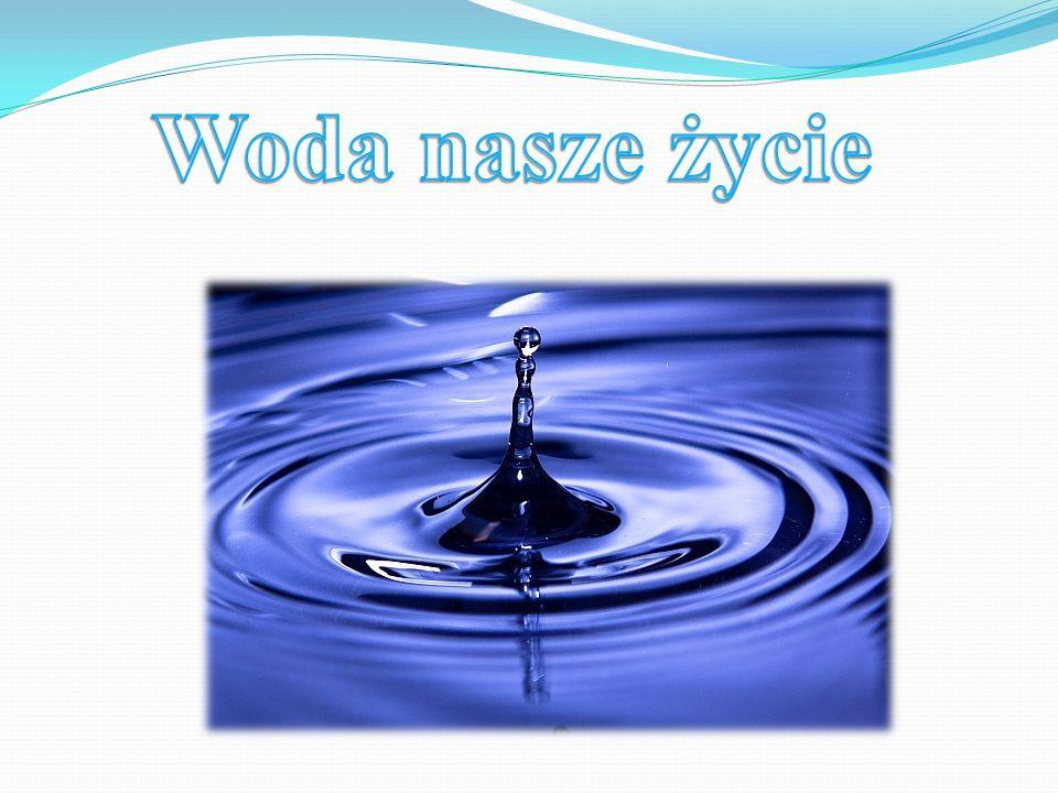 Woda nasze życie