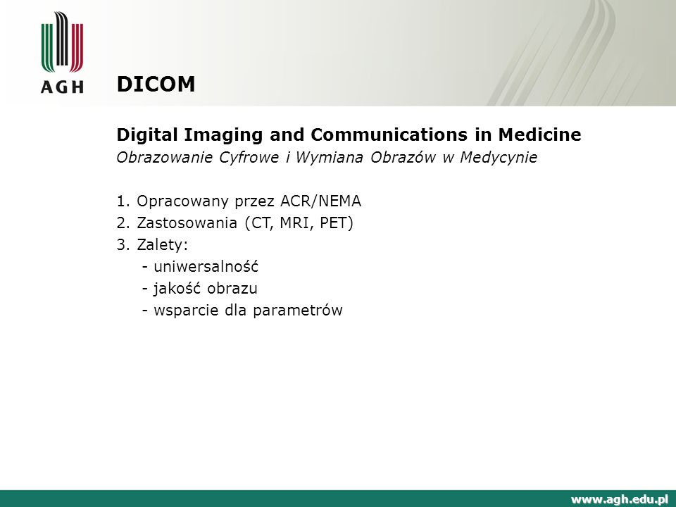 DICOM Digital Imaging and Communications in Medicine
