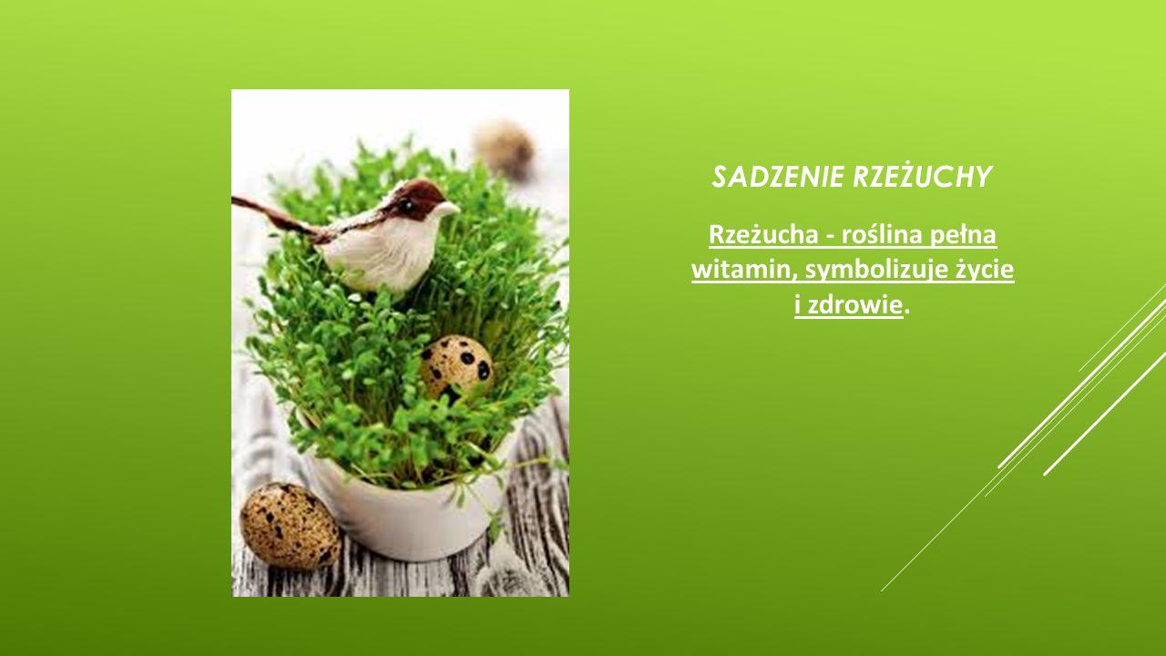 Rzeżucha - roślina pełna witamin, symbolizuje życie i zdrowie.