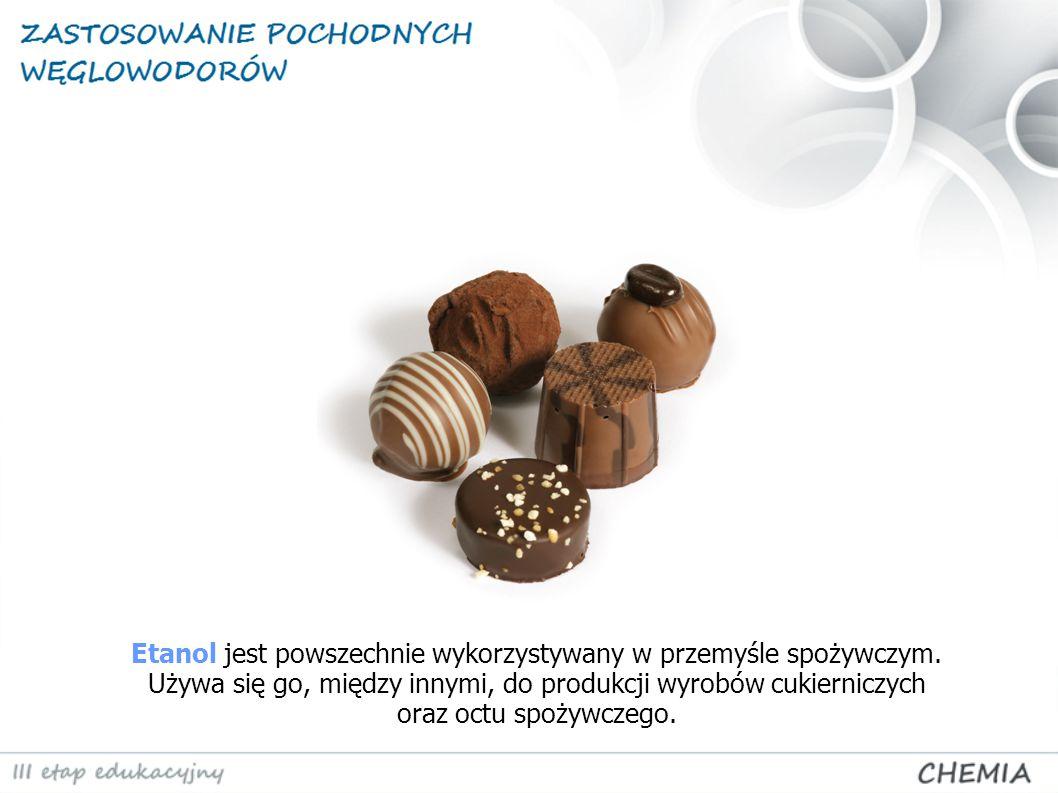 Etanol jest powszechnie wykorzystywany w przemyśle spożywczym