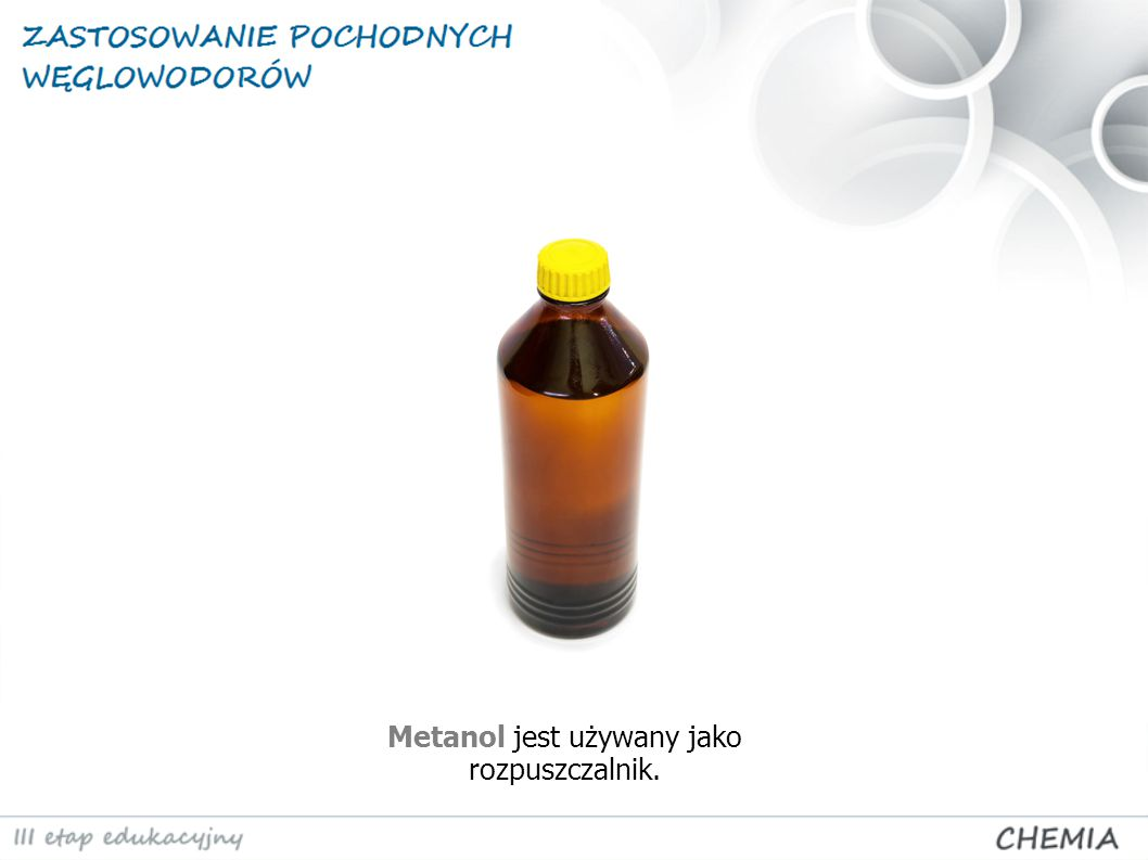 Metanol jest używany jako rozpuszczalnik.