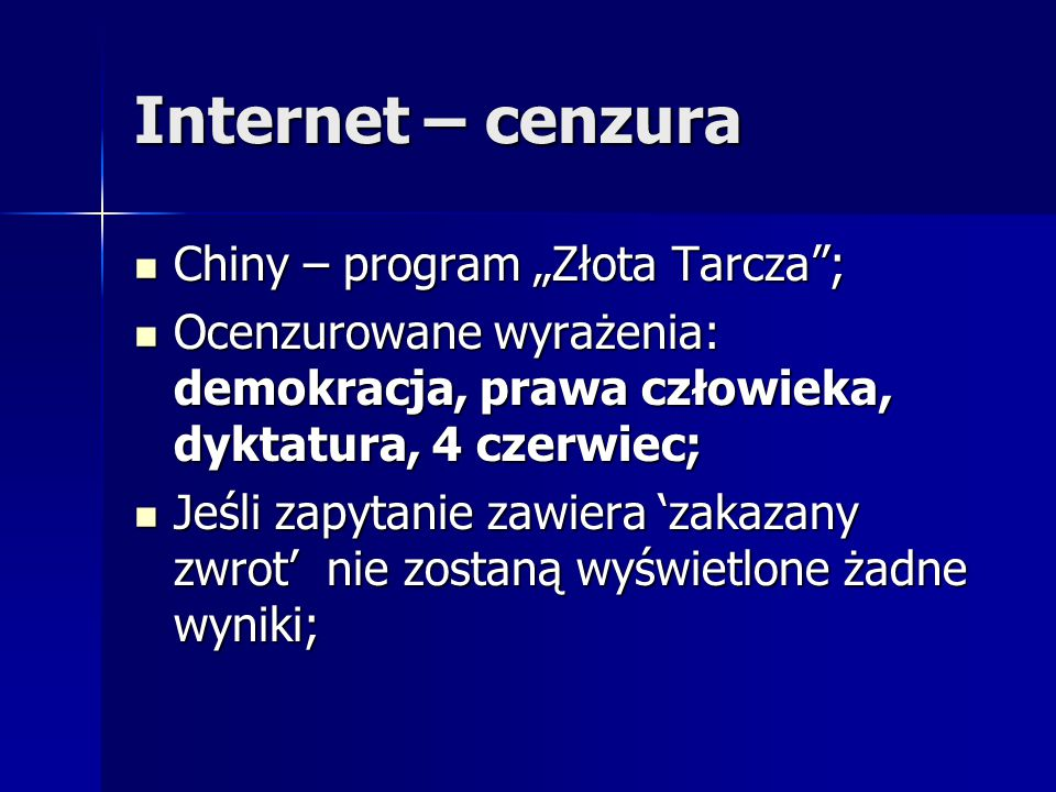 """Internet – cenzura Chiny – program """"Złota Tarcza ;"""
