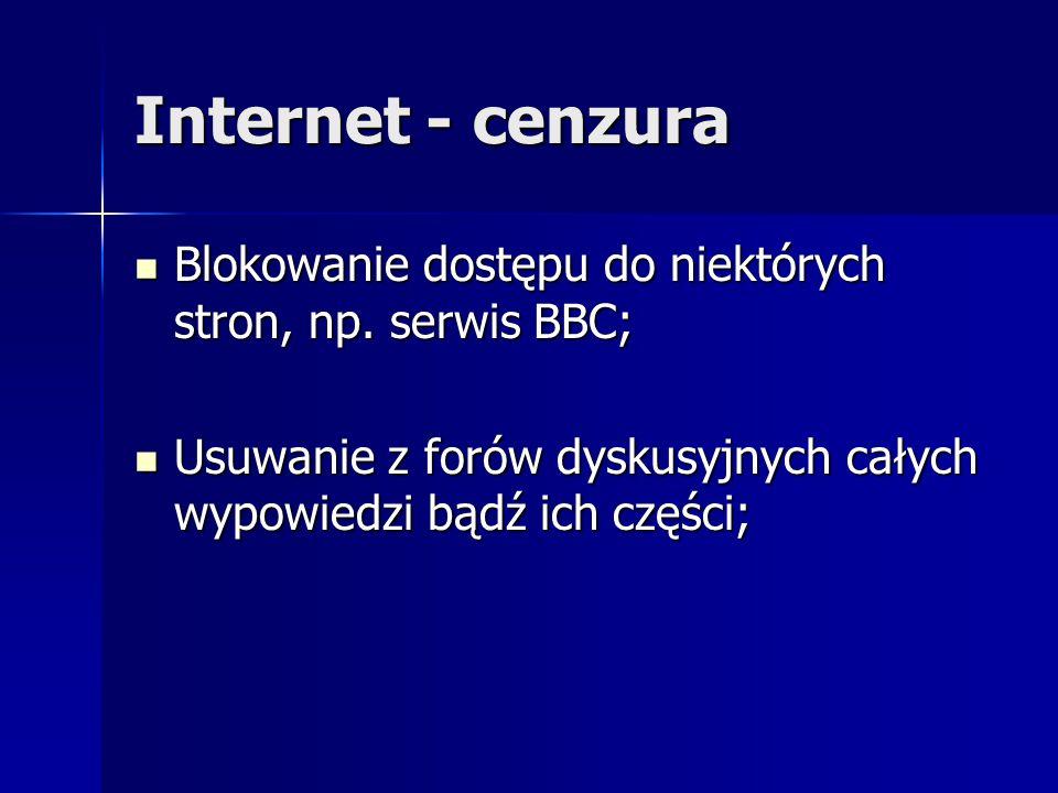 Internet - cenzura Blokowanie dostępu do niektórych stron, np.