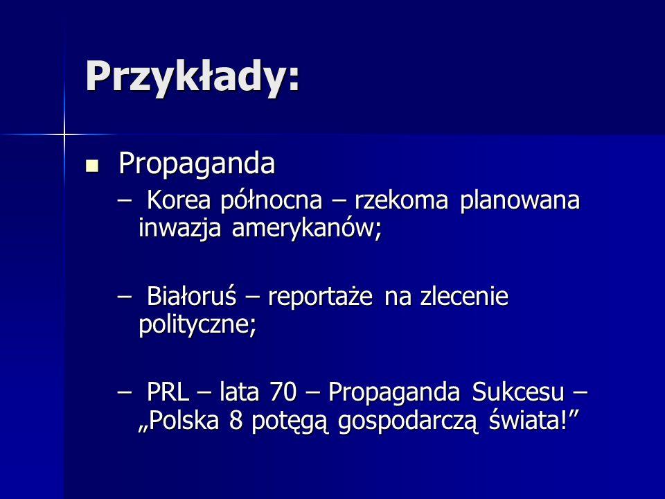 Przykłady: Propaganda