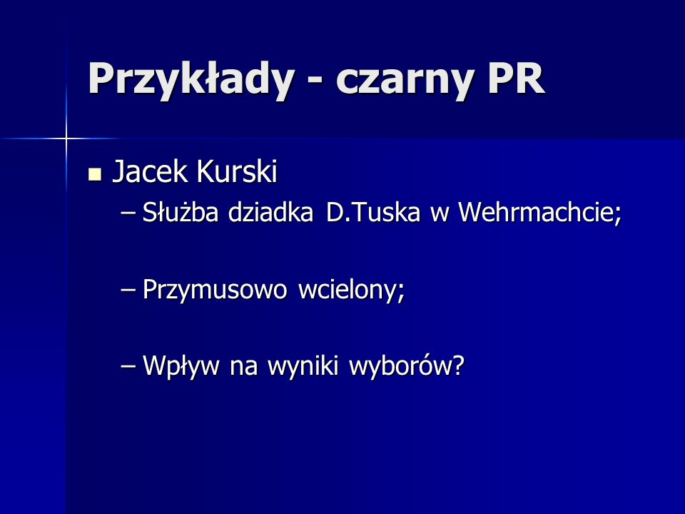 Przykłady - czarny PR Jacek Kurski