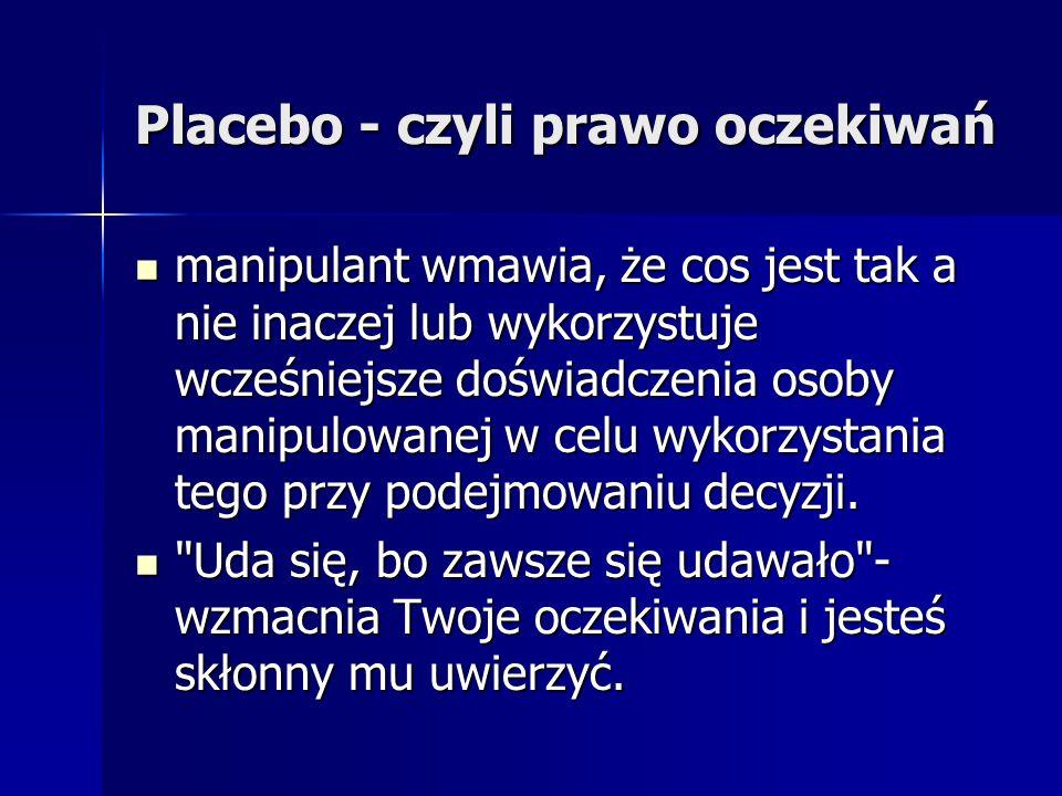 Placebo - czyli prawo oczekiwań