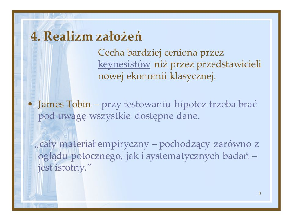 4. Realizm założeń