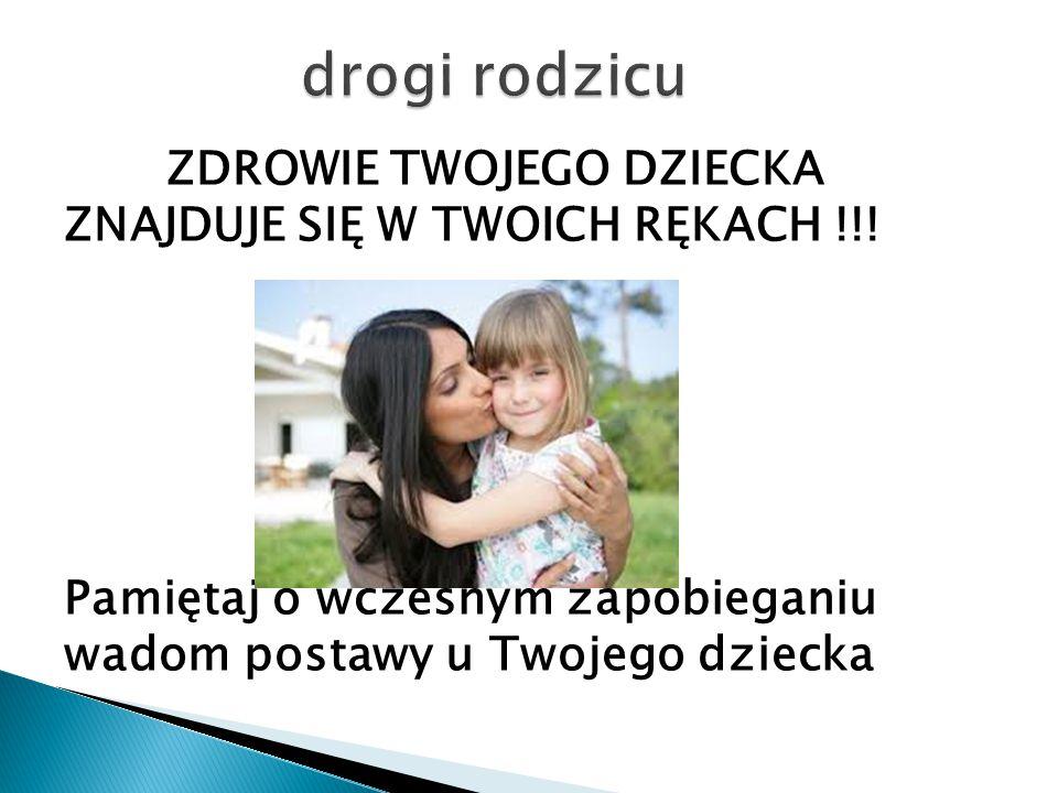 drogi rodzicu ZDROWIE TWOJEGO DZIECKA ZNAJDUJE SIĘ W TWOICH RĘKACH !!.
