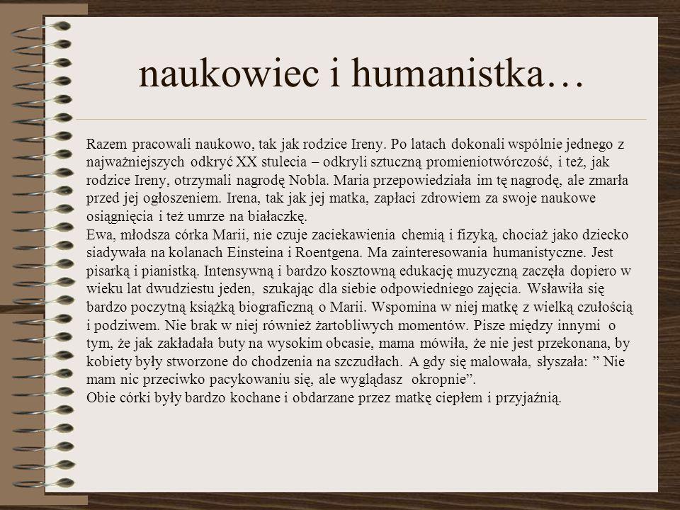 naukowiec i humanistka…