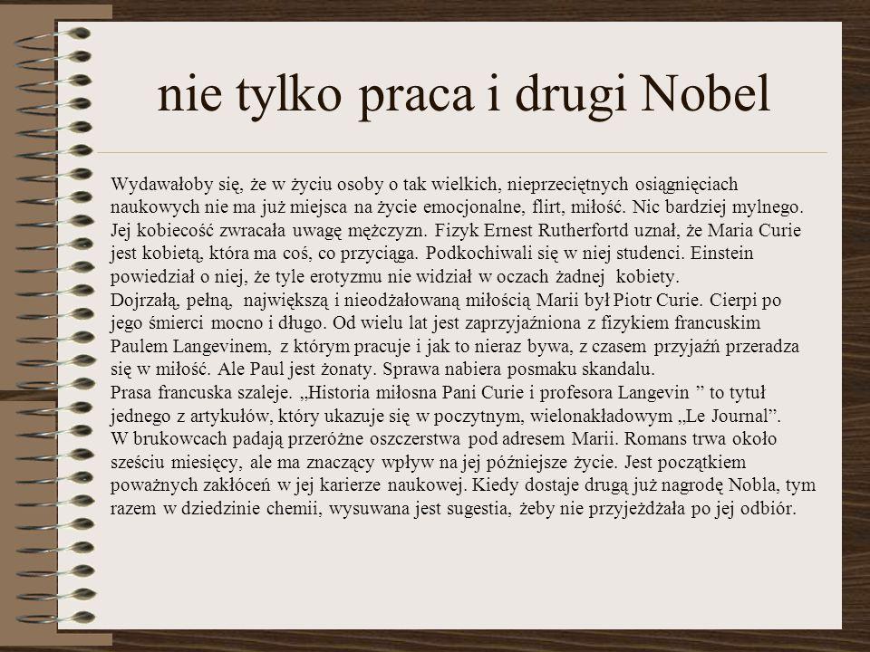 nie tylko praca i drugi Nobel