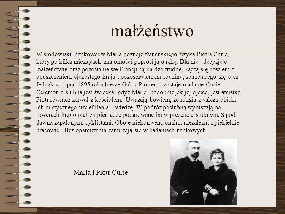 małżeństwo Maria i Piotr Curie
