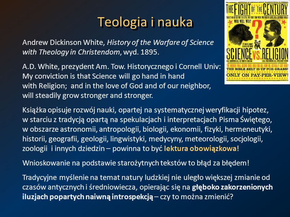 Teologia i nauka Andrew Dickinson White, History of the Warfare of Science with Theology in Christendom, wyd. 1895.