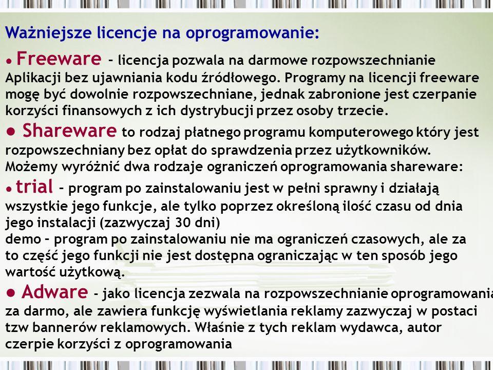 ● Shareware to rodzaj płatnego programu komputerowego który jest