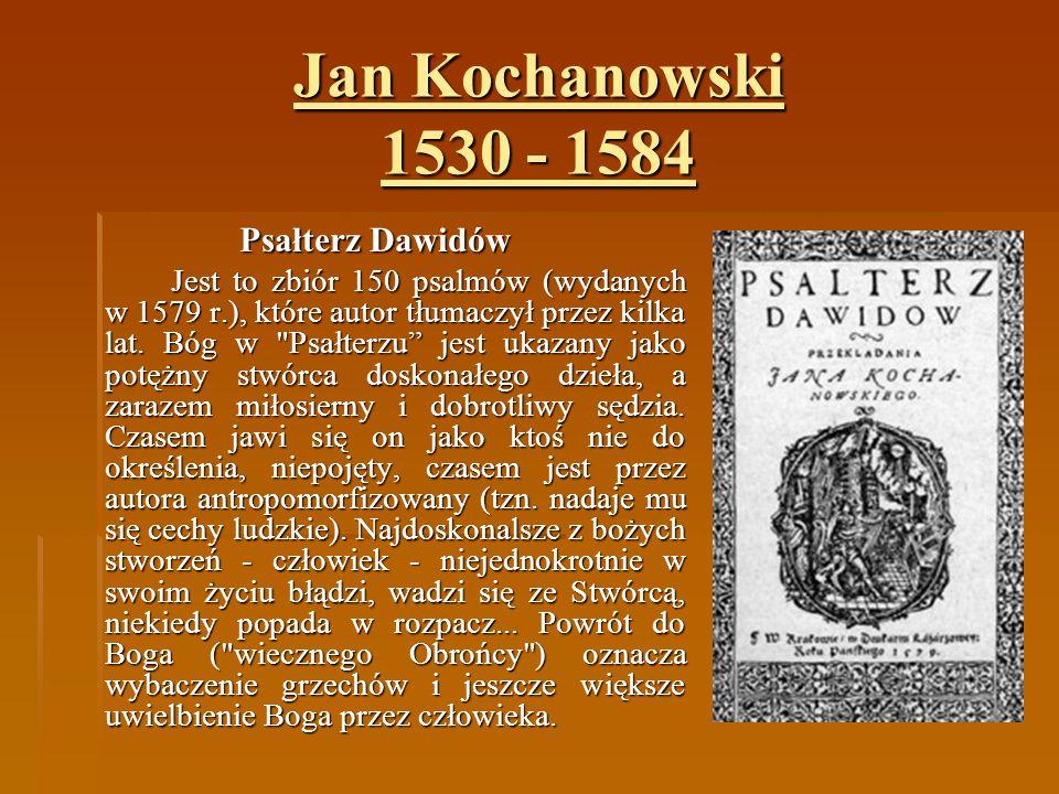 Jan Kochanowski 1530 - 1584 Psałterz Dawidów