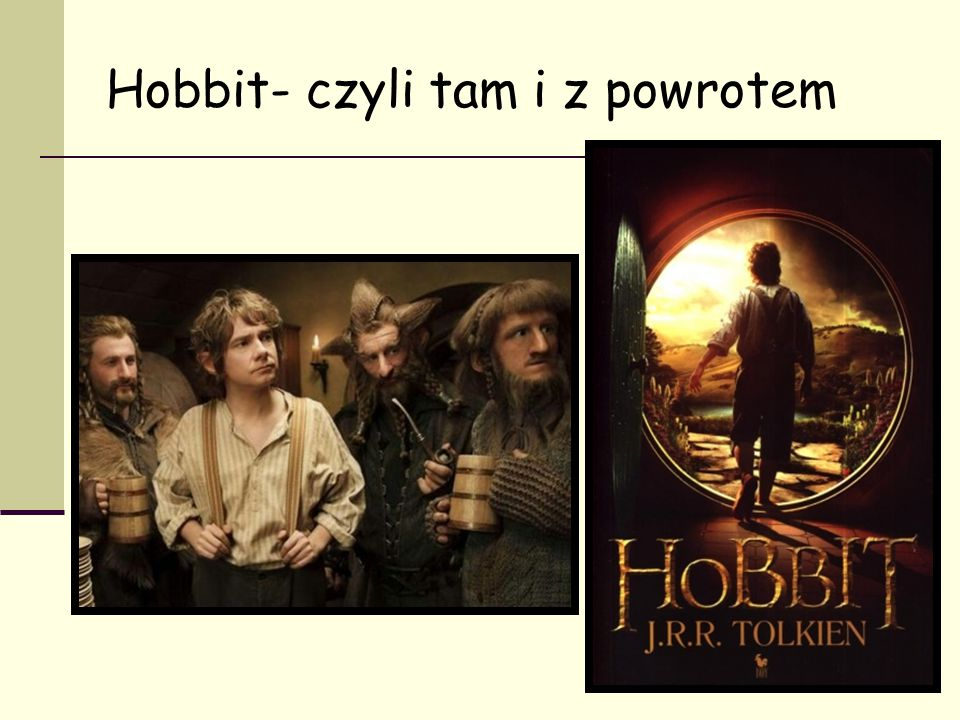 Hobbit- czyli tam i z powrotem