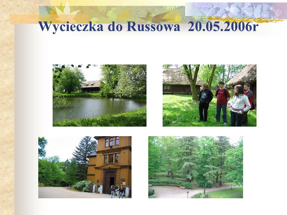 Wycieczka do Russowa 20.05.2006r