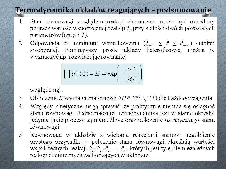 Termodynamika układów reagujących – podsumowanie