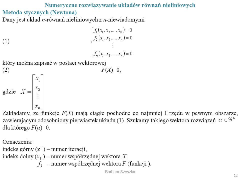 Numeryczne rozwiązywanie układów równań nieliniowych