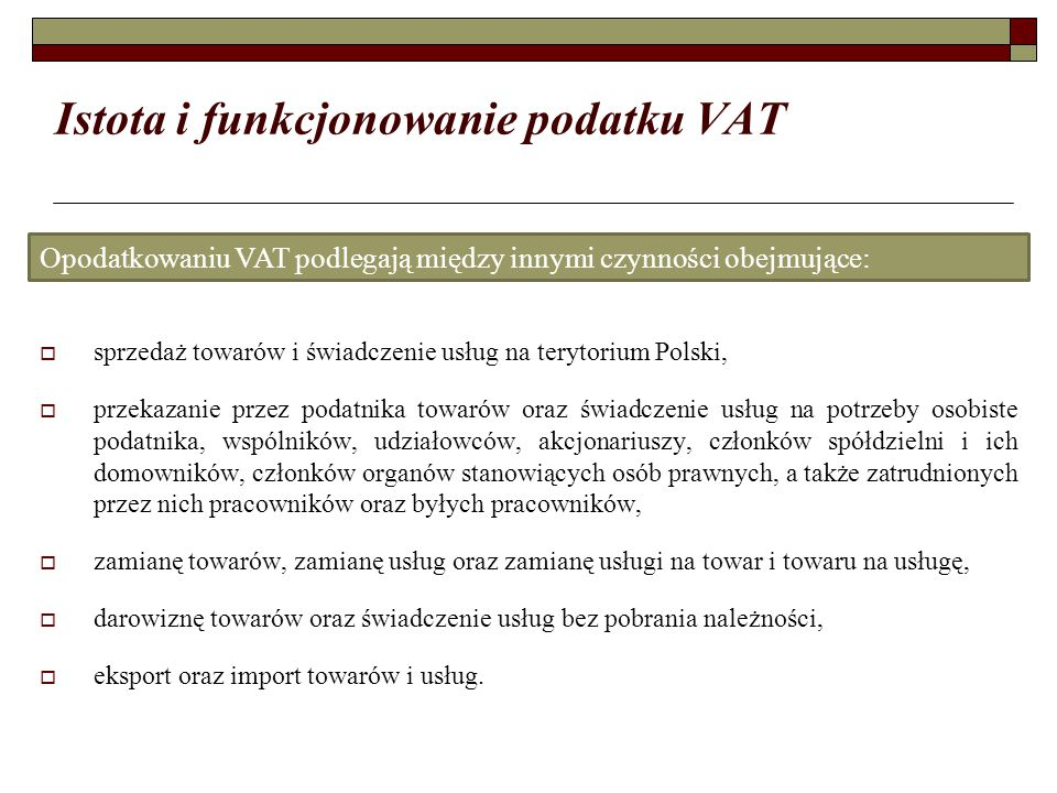 Istota i funkcjonowanie podatku VAT