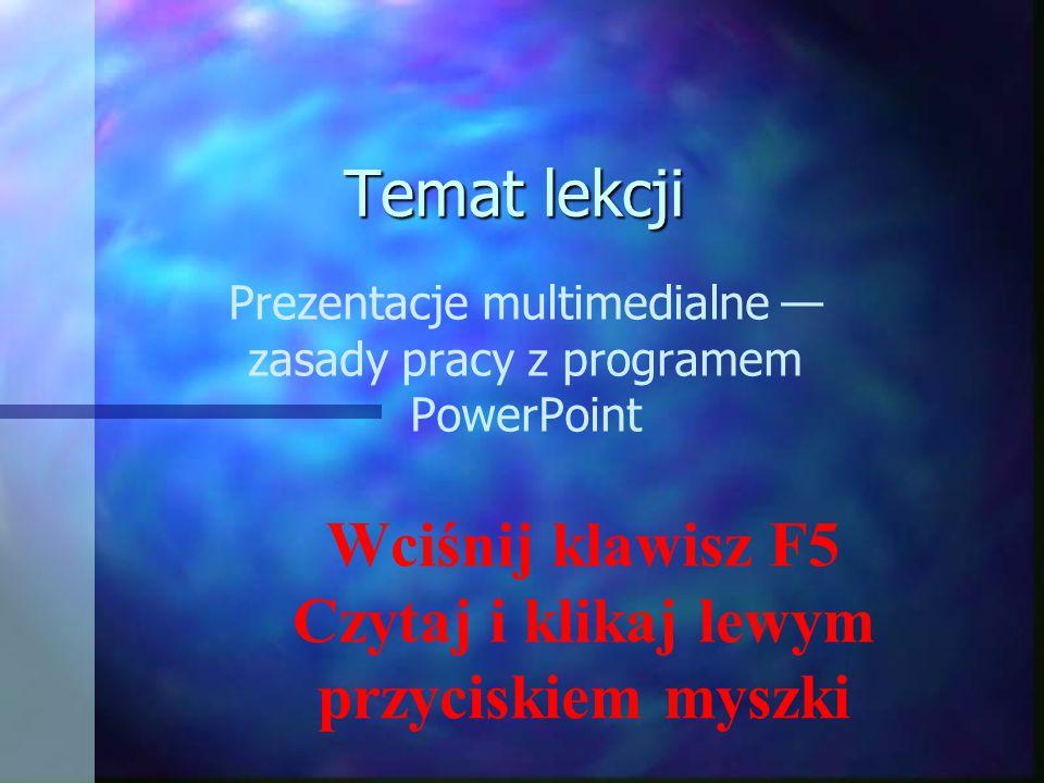 Prezentacje multimedialne — zasady pracy z programem PowerPoint