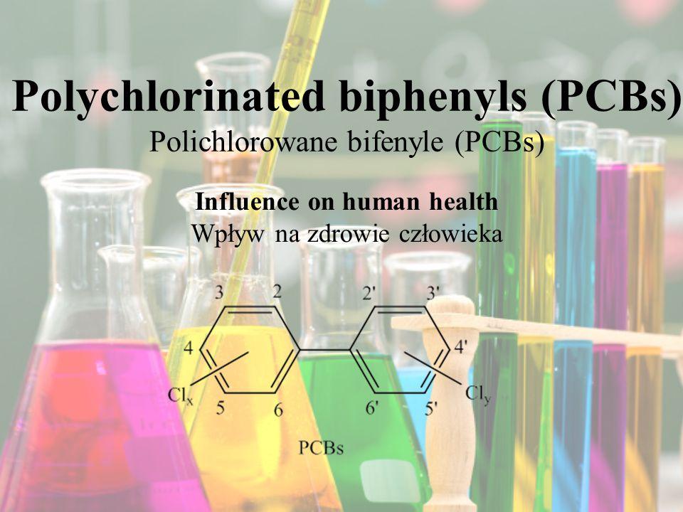 Polychlorinated biphenyls (PCBs) Polichlorowane bifenyle (PCBs)