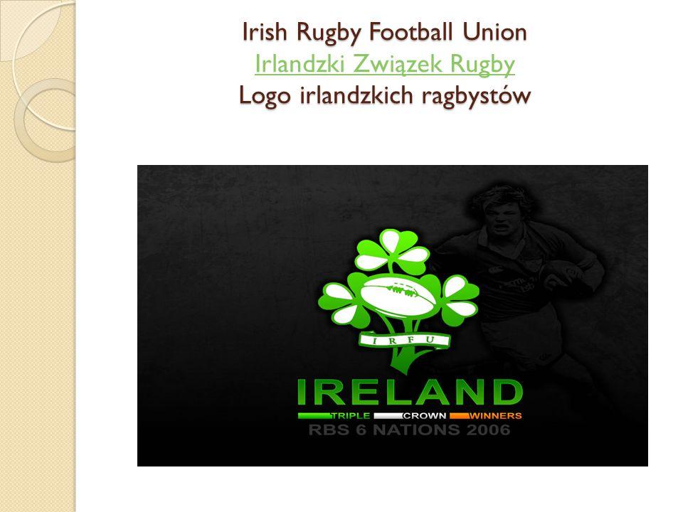 Irish Rugby Football Union Irlandzki Związek Rugby Logo irlandzkich ragbystów
