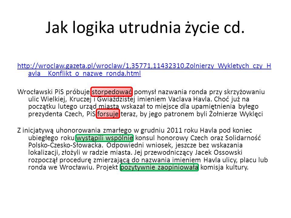 Jak logika utrudnia życie cd.