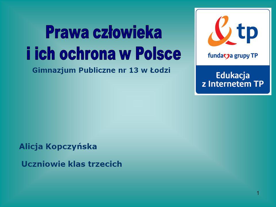 Prawa człowieka i ich ochrona w Polsce Alicja Kopczyńska