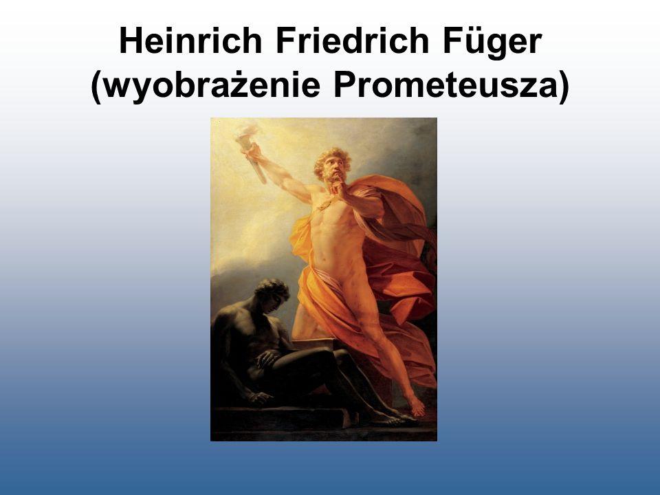 Heinrich Friedrich Füger (wyobrażenie Prometeusza)