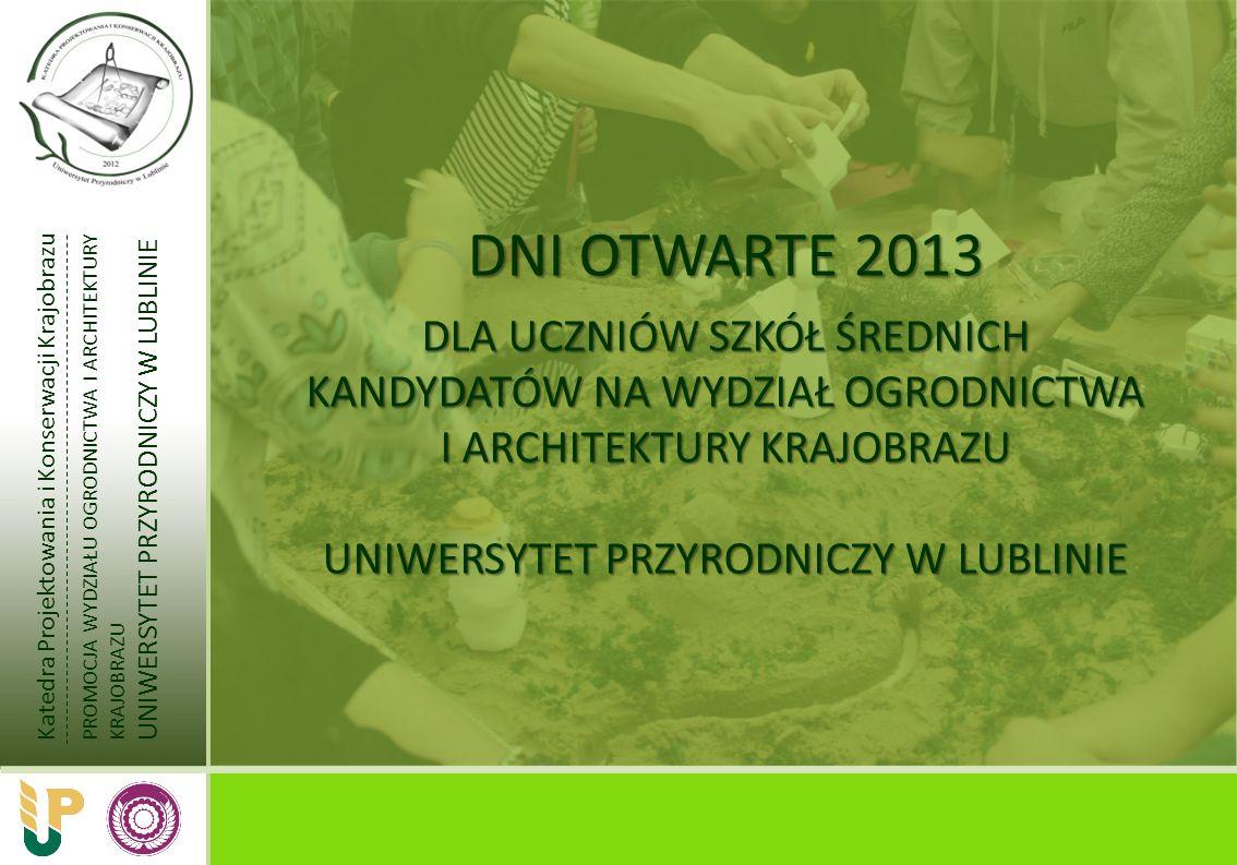 DNI OTWARTE 2013 DLA UCZNIÓW SZKÓŁ ŚREDNICH