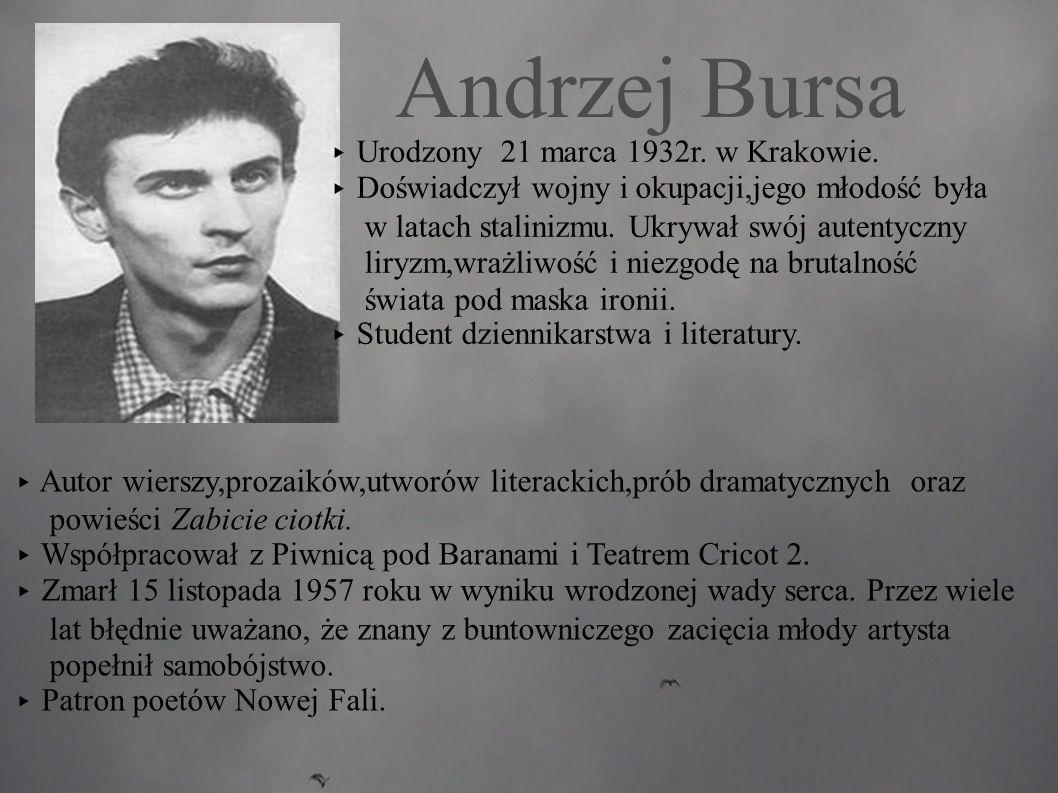 Andrzej Bursa ▸ Urodzony 21 marca 1932r. w Krakowie.