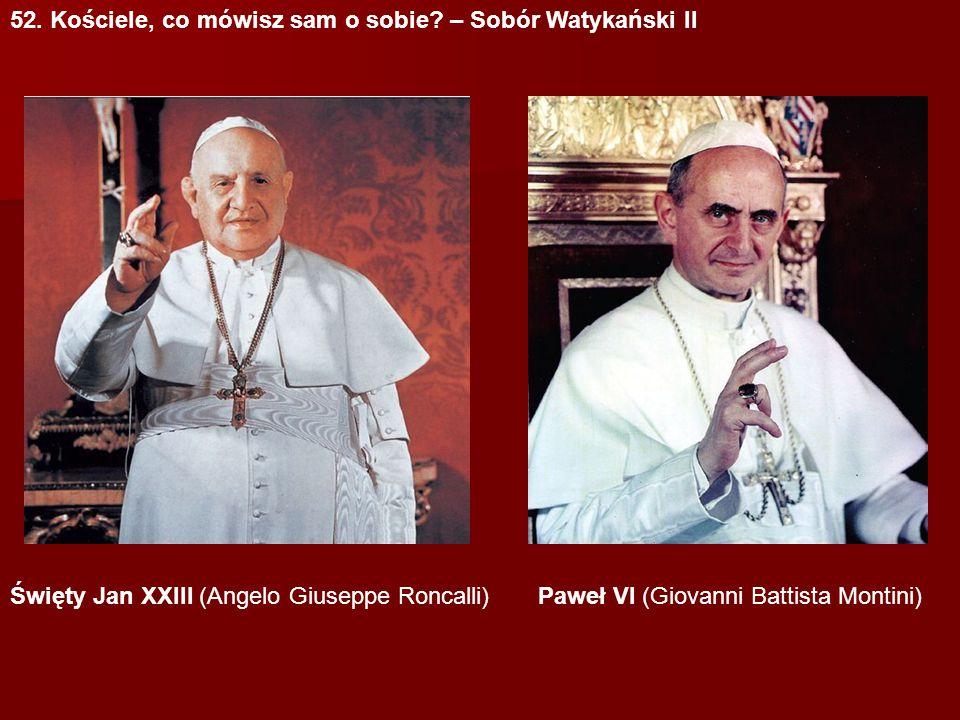 52. Kościele, co mówisz sam o sobie – Sobór Watykański II