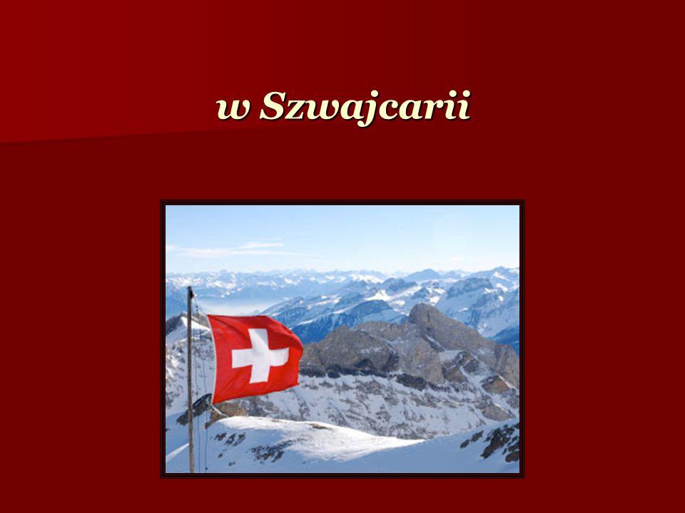 w Szwajcarii